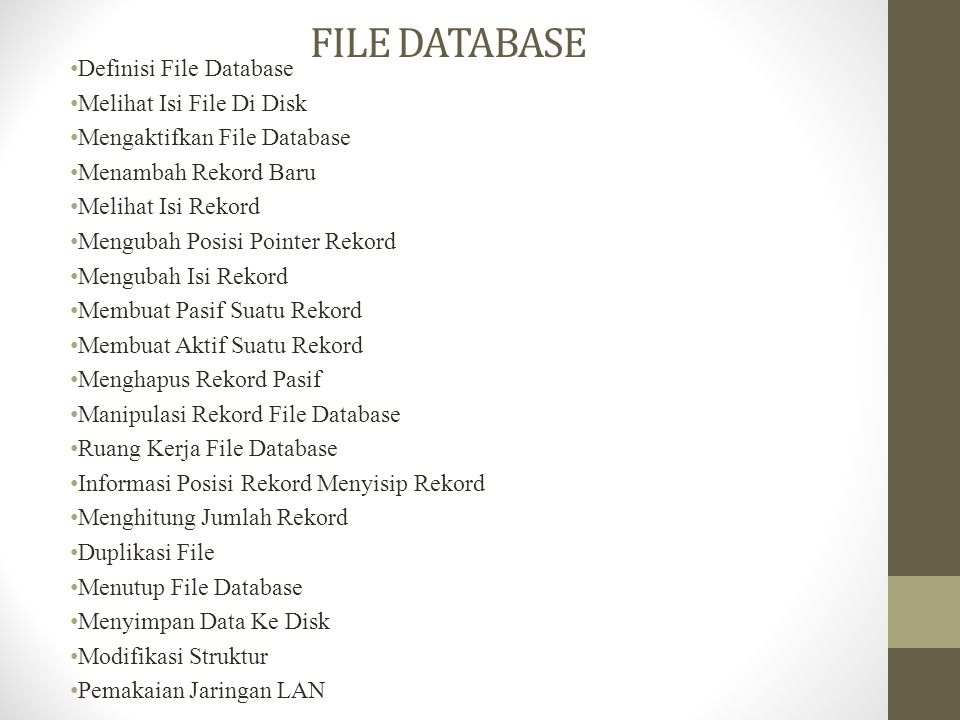 FILE DATABASE Definisi File Database Melihat Isi File Di Disk