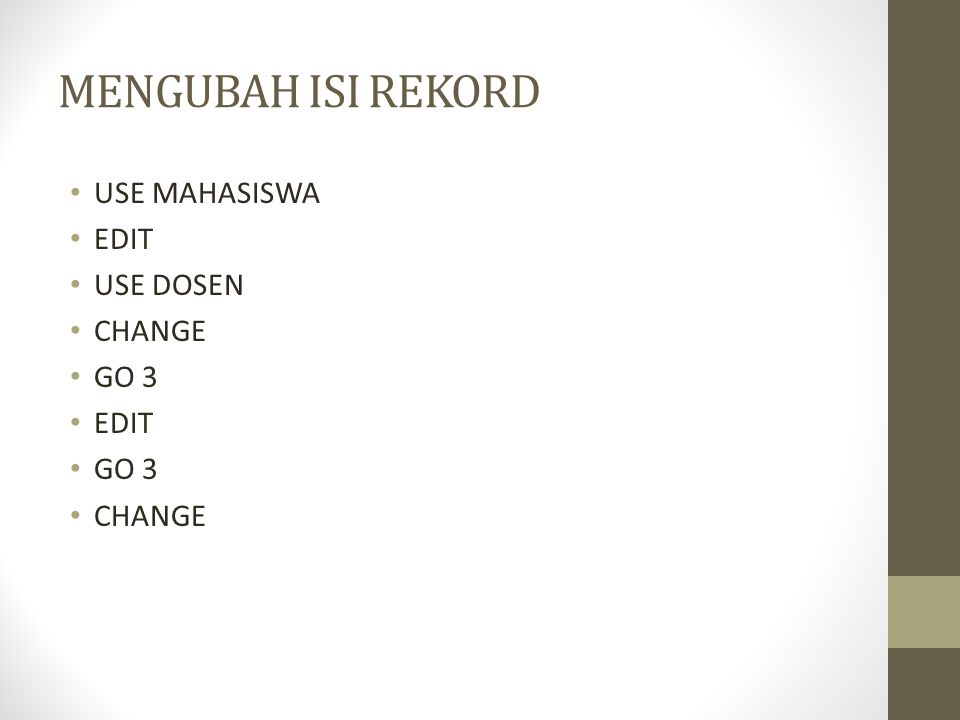 MENGUBAH ISI REKORD USE MAHASISWA EDIT USE DOSEN CHANGE GO 3
