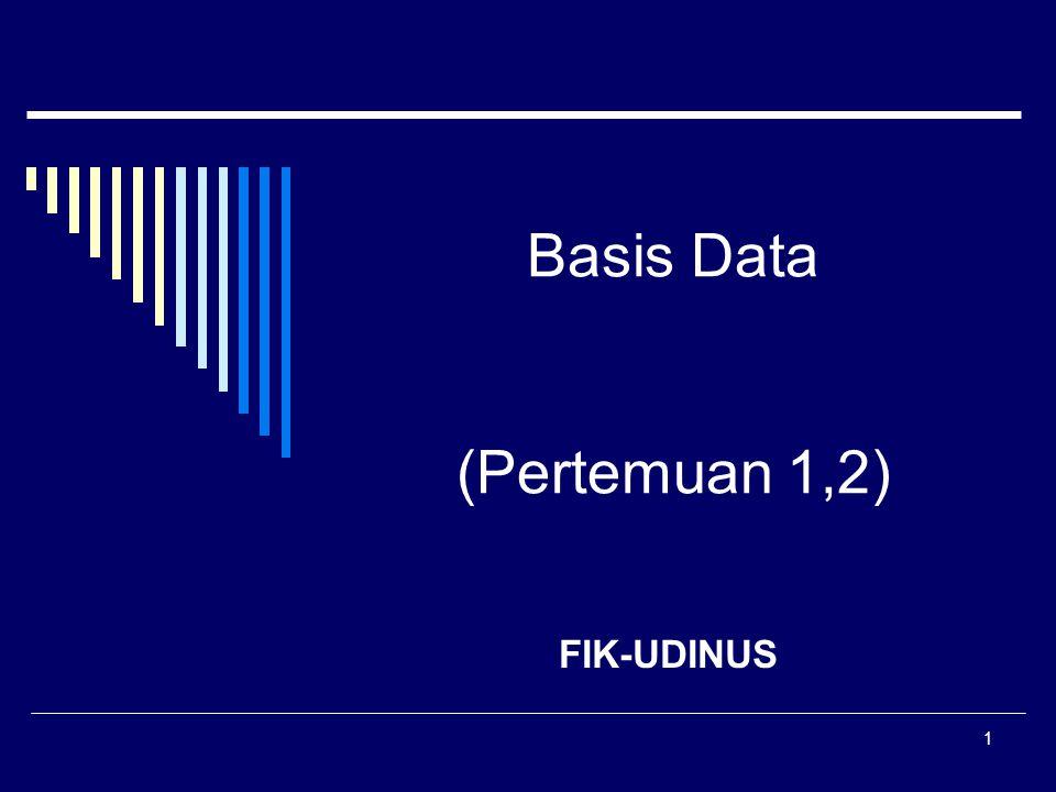 Basis Data (Pertemuan 1,2)