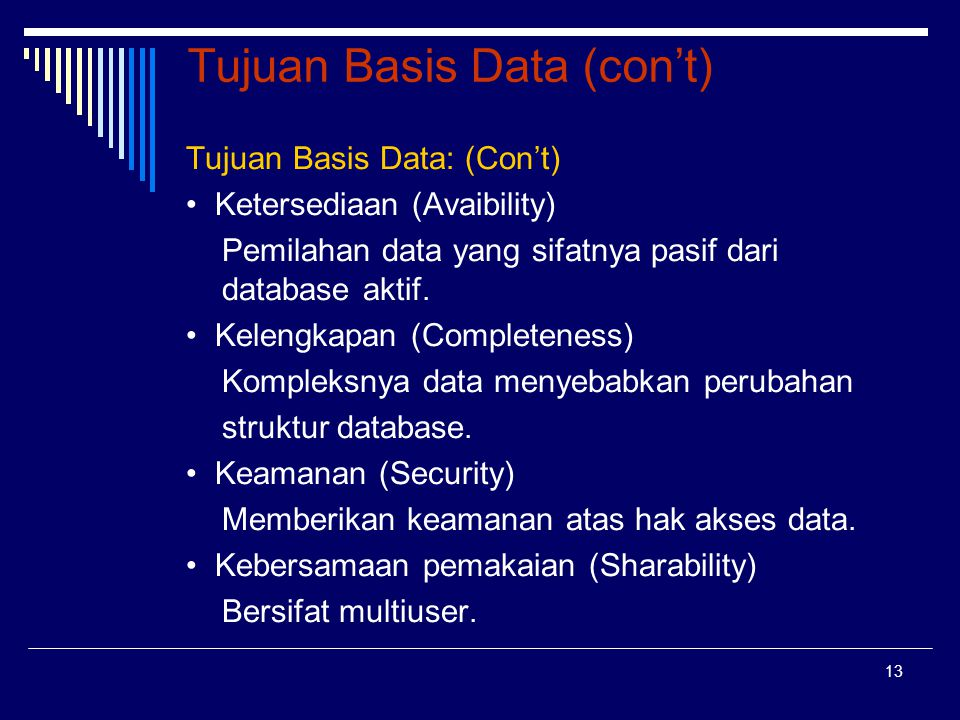Tujuan Basis Data (con't)