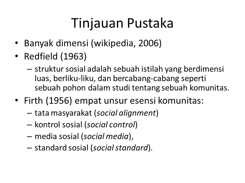 Tinjauan Pustaka Banyak dimensi (wikipedia, 2006) Redfield (1963)