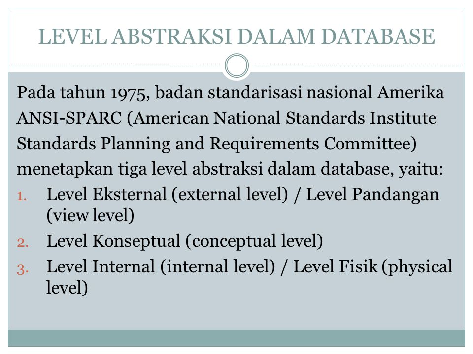 LEVEL ABSTRAKSI DALAM DATABASE