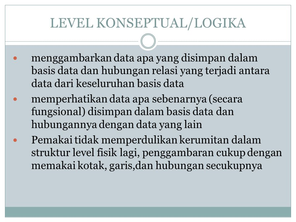 LEVEL KONSEPTUAL/LOGIKA