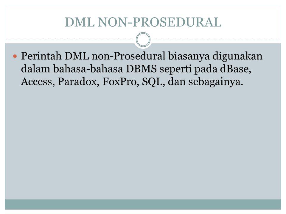 DML NON-PROSEDURAL