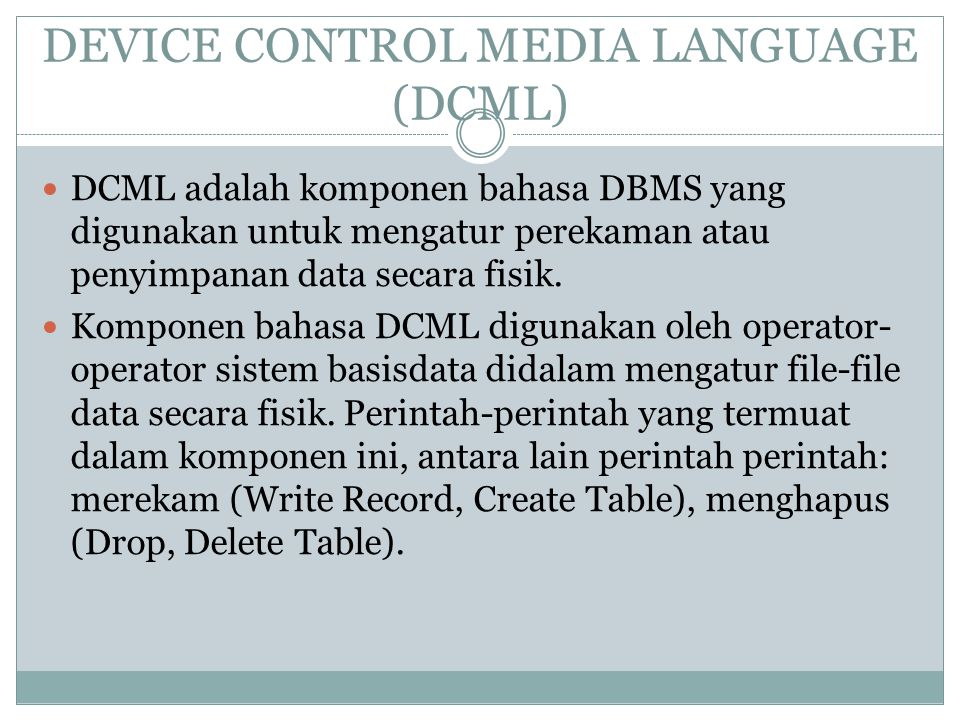DEVICE CONTROL MEDIA LANGUAGE (DCML)