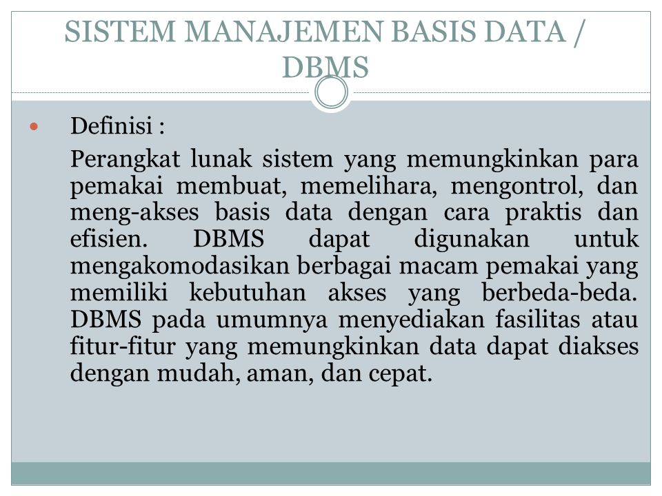 SISTEM MANAJEMEN BASIS DATA / DBMS