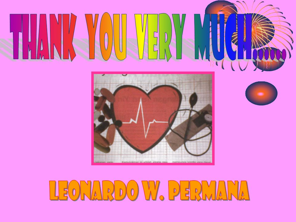THANK YOU VERY MUCH...... Leonardo W. Permana