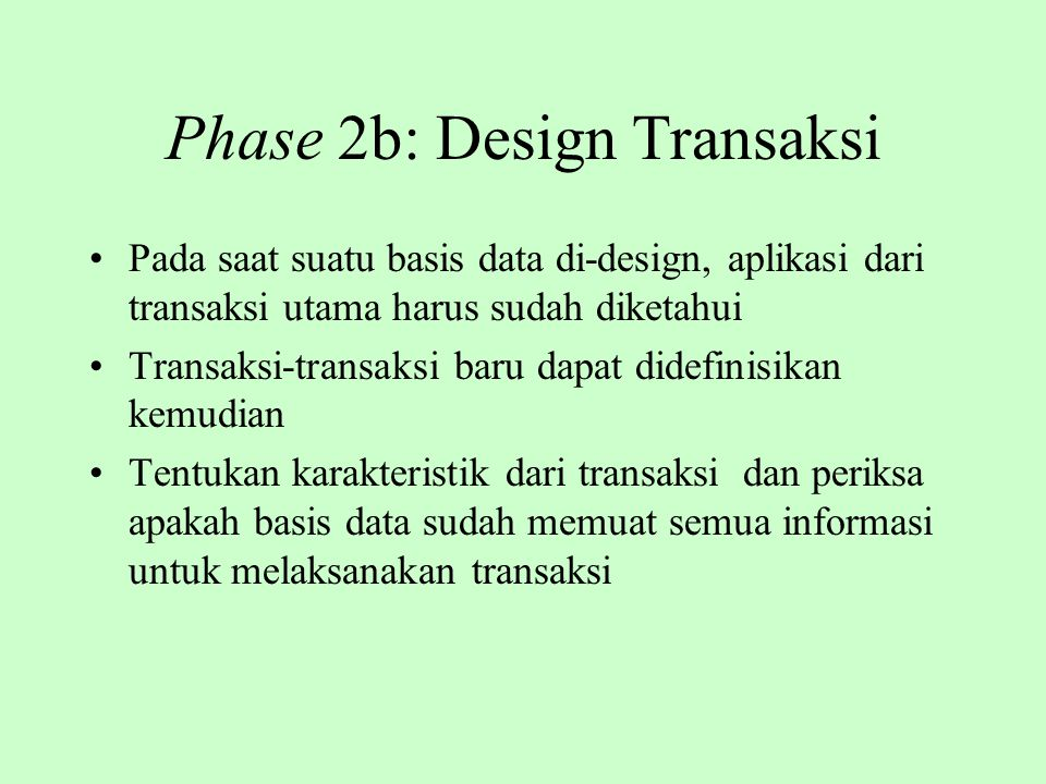 Phase 2b: Design Transaksi