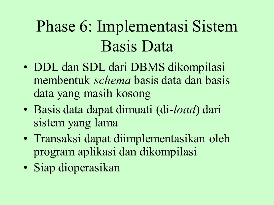 Phase 6: Implementasi Sistem Basis Data