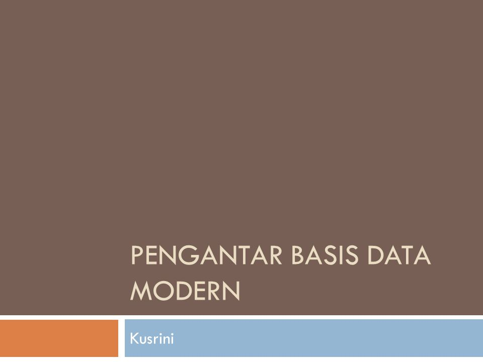 Pengantar Basis Data Modern