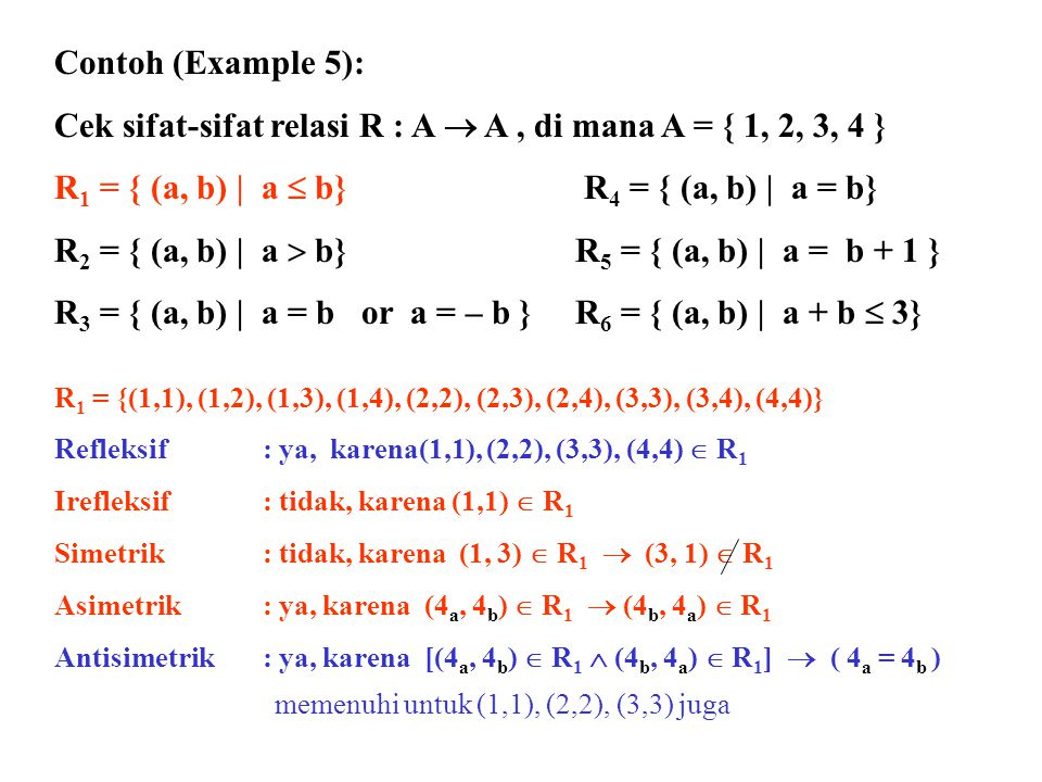 Cek sifat-sifat relasi R : A  A , di mana A = { 1, 2, 3, 4 }