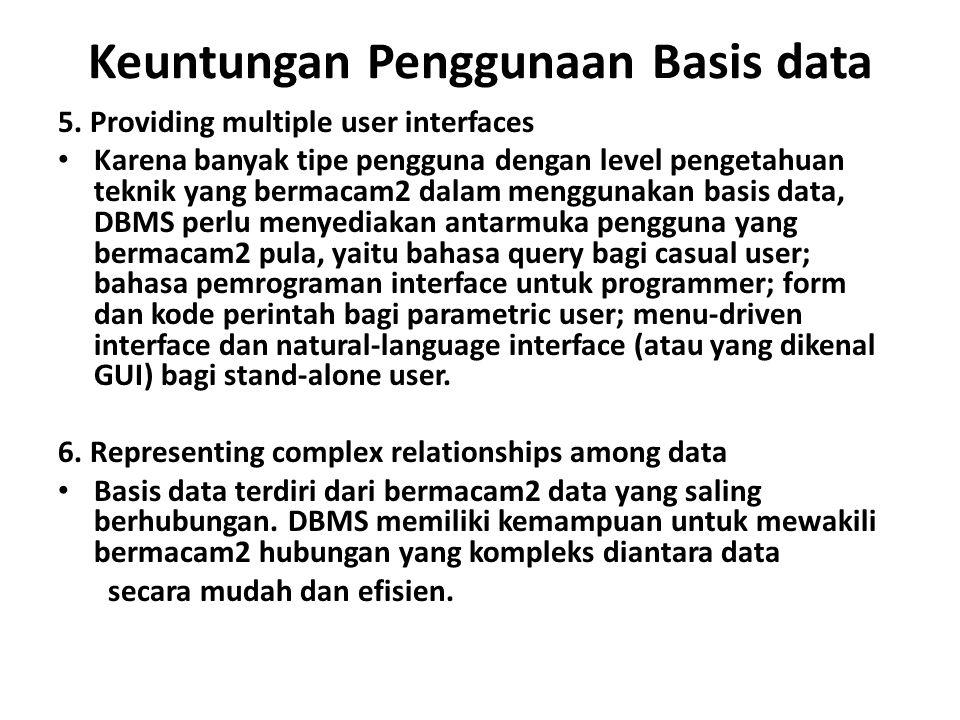 Keuntungan Penggunaan Basis data