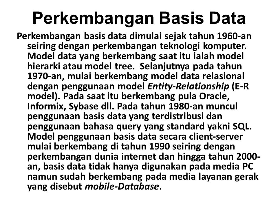 Perkembangan Basis Data