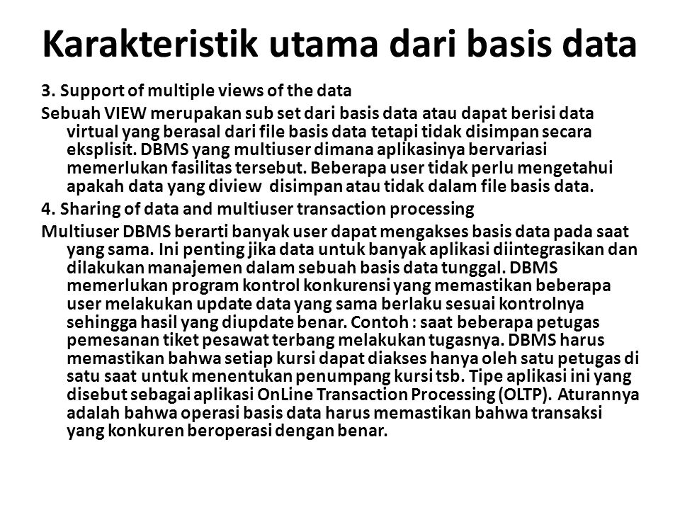 Karakteristik utama dari basis data