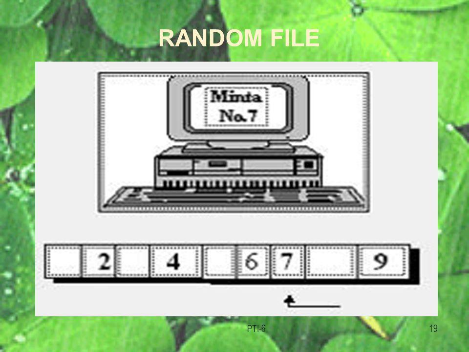 RANDOM FILE PTI-6