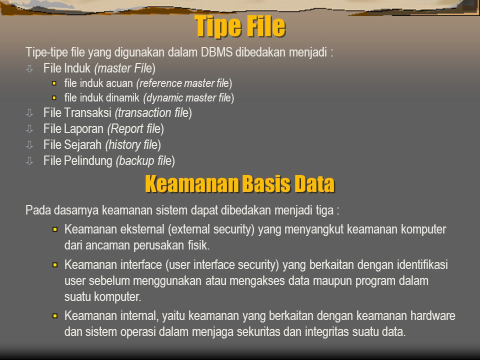 Tipe File Keamanan Basis Data