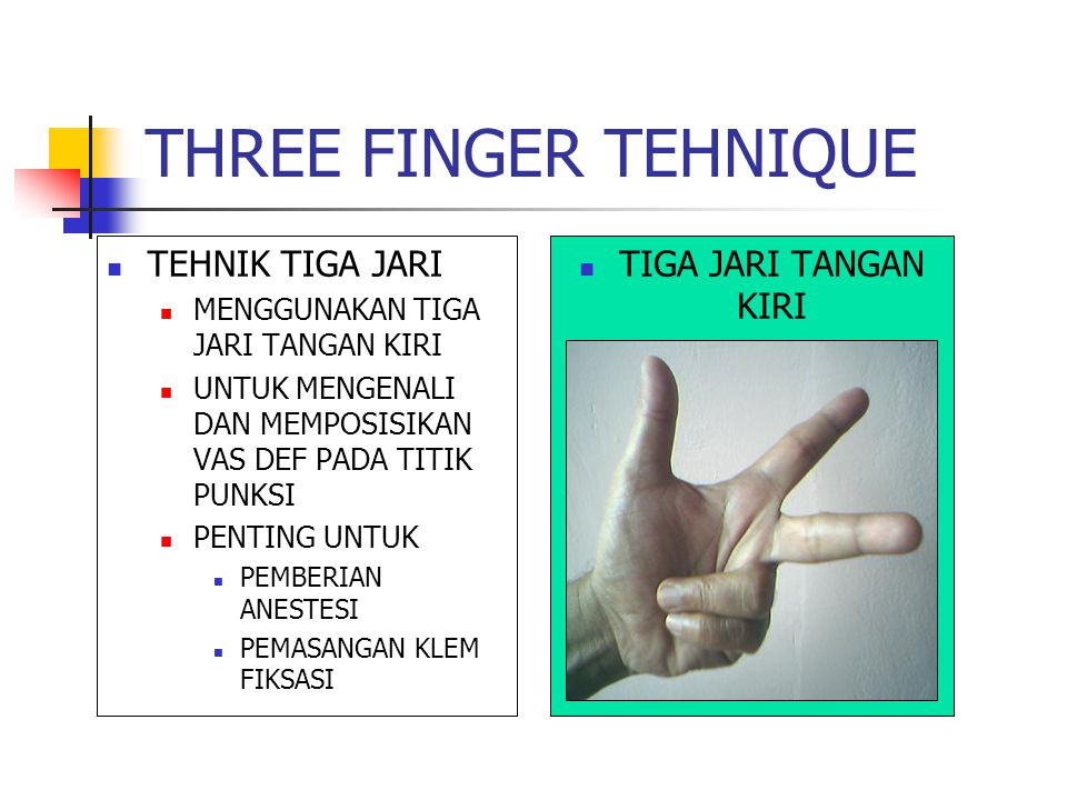 THREE FINGER TEHNIQUE TEHNIK TIGA JARI TIGA JARI TANGAN KIRI