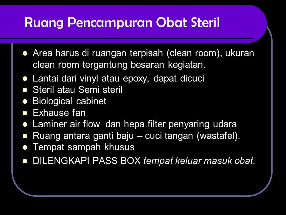 Ruang Pencampuran Obat Steril