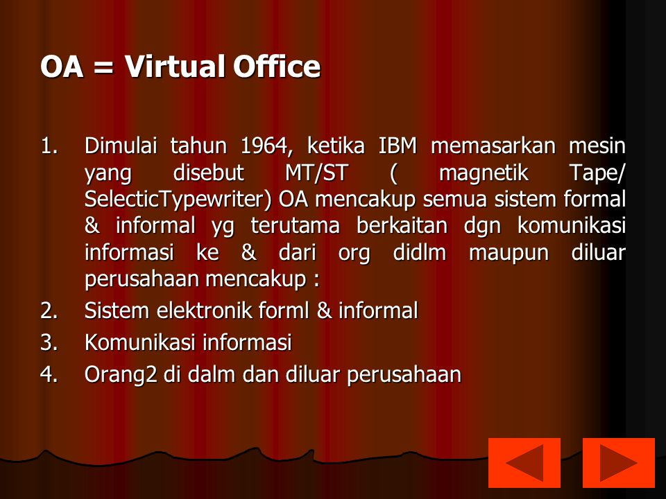 OA = Virtual Office