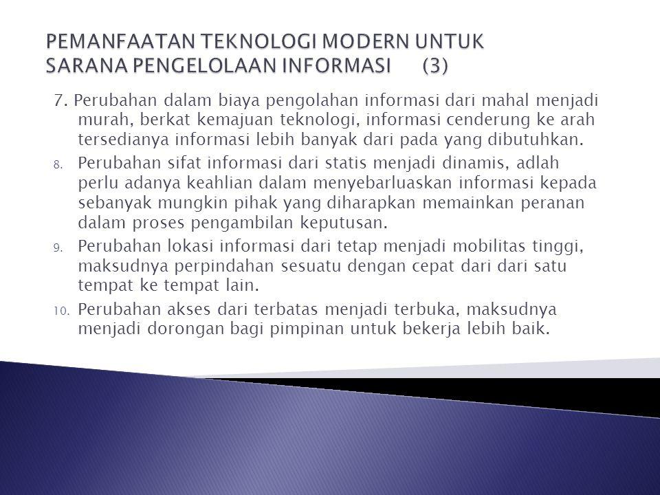 PEMANFAATAN TEKNOLOGI MODERN UNTUK SARANA PENGELOLAAN INFORMASI (3)