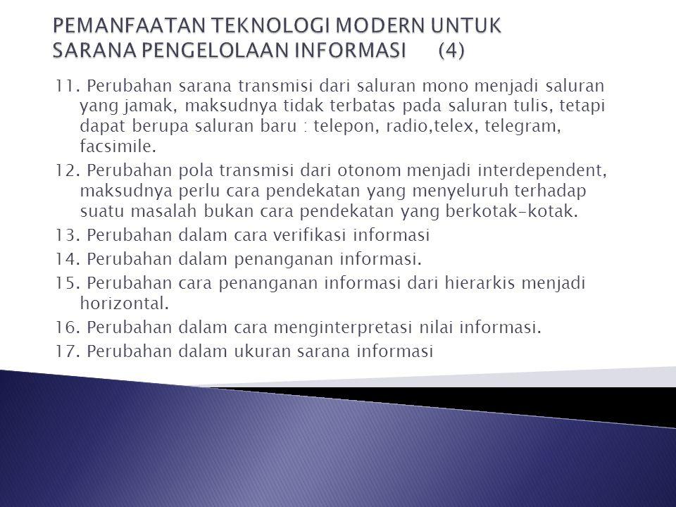PEMANFAATAN TEKNOLOGI MODERN UNTUK SARANA PENGELOLAAN INFORMASI (4)
