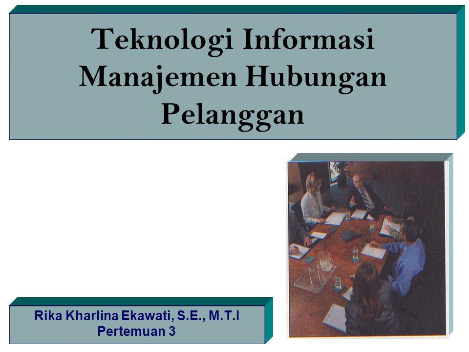Teknologi Informasi Manajemen Hubungan Pelanggan