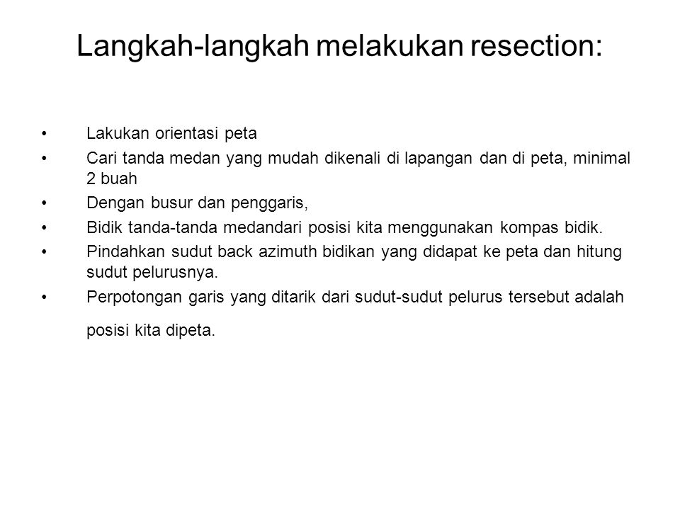 Langkah-langkah melakukan resection: