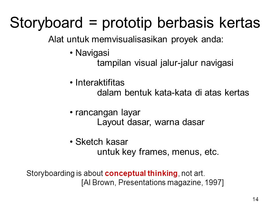 Storyboard = prototip berbasis kertas