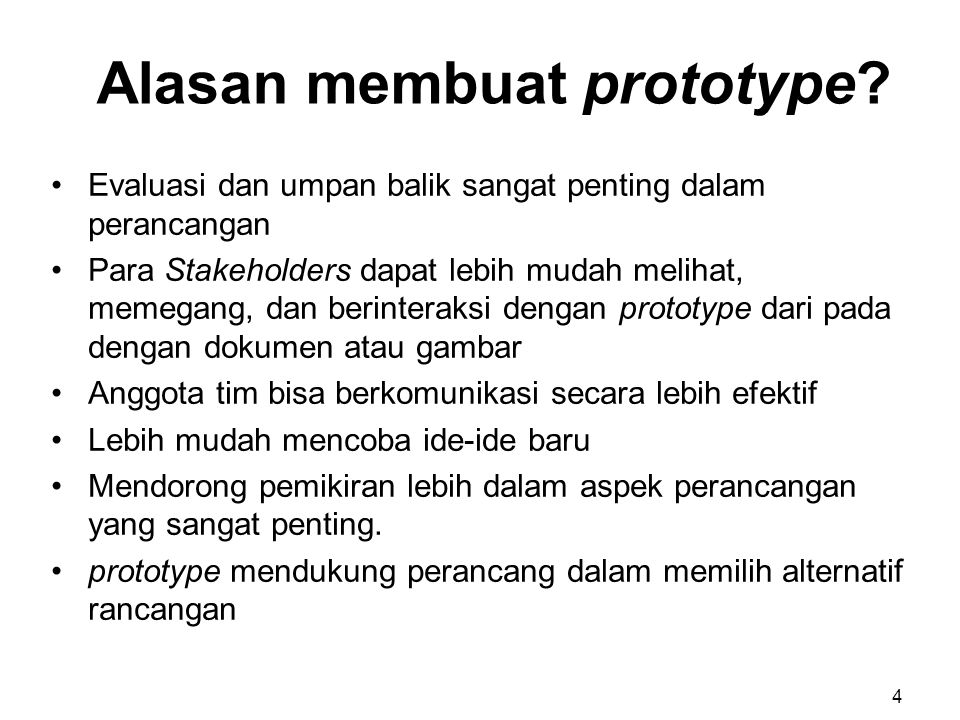 Alasan membuat prototype