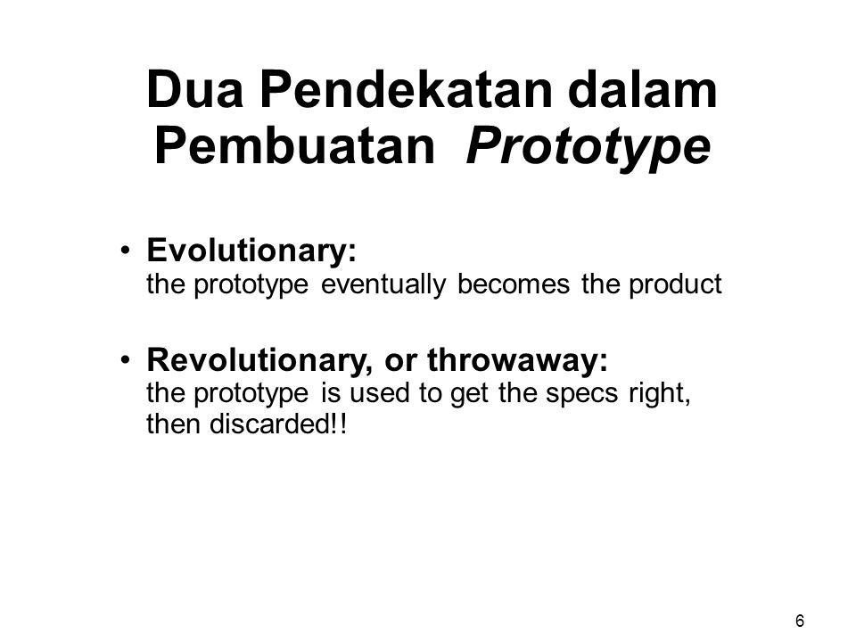 Dua Pendekatan dalam Pembuatan Prototype