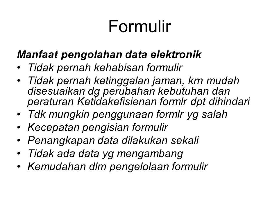 Formulir Manfaat pengolahan data elektronik