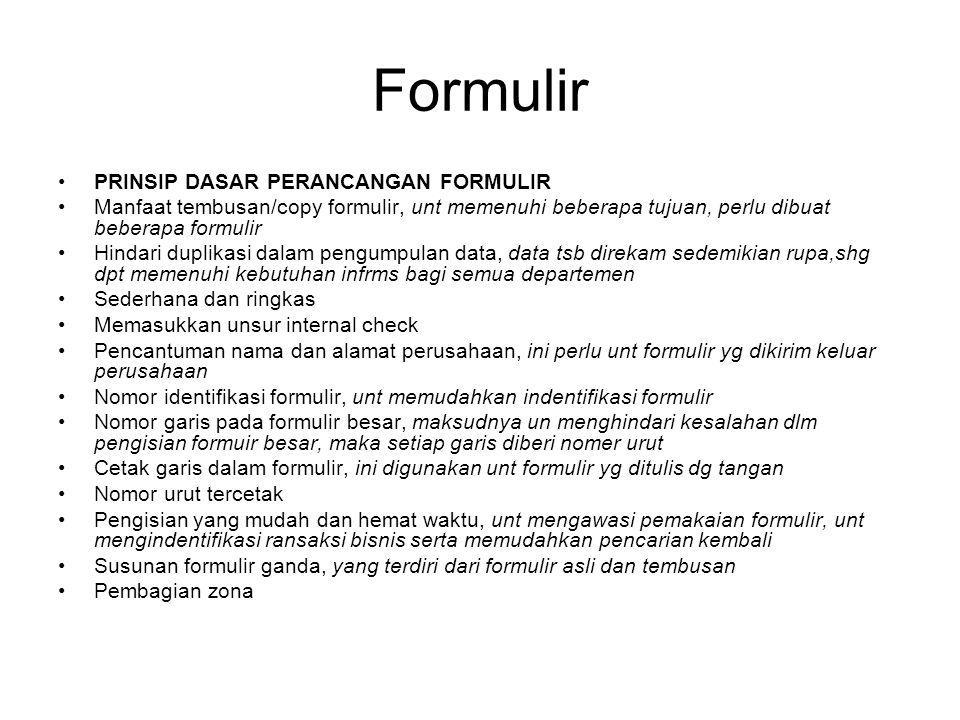 Formulir PRINSIP DASAR PERANCANGAN FORMULIR