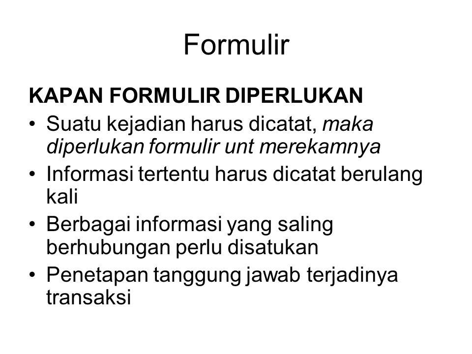 Formulir KAPAN FORMULIR DIPERLUKAN