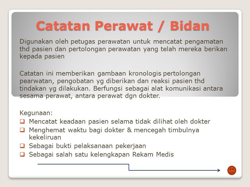 Catatan Perawat / Bidan