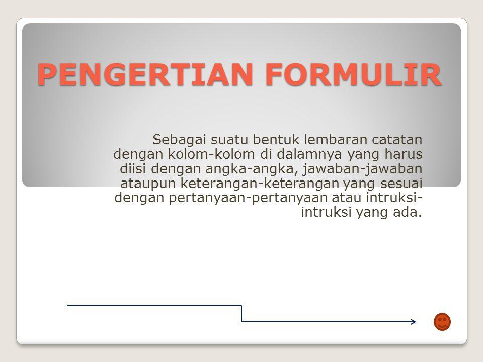 PENGERTIAN FORMULIR