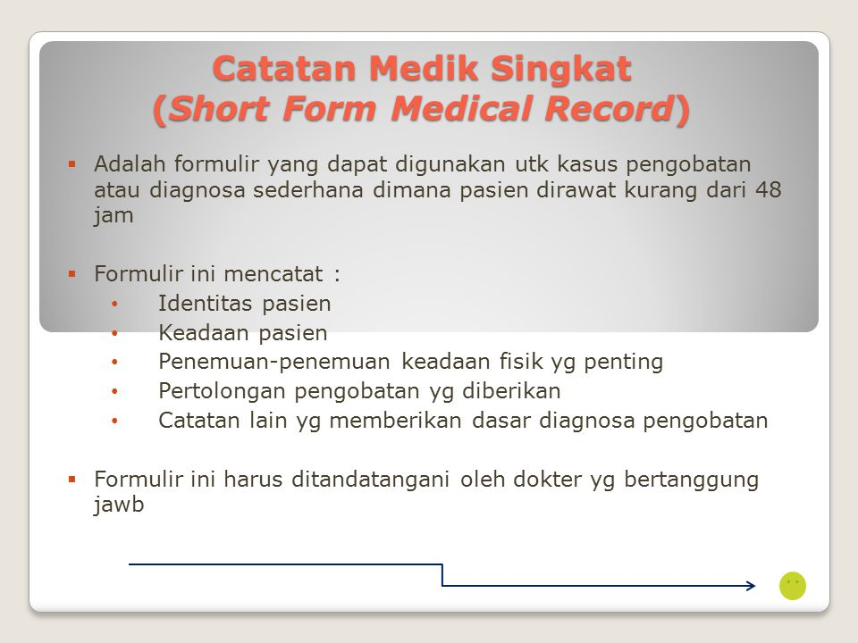 Catatan Medik Singkat (Short Form Medical Record)