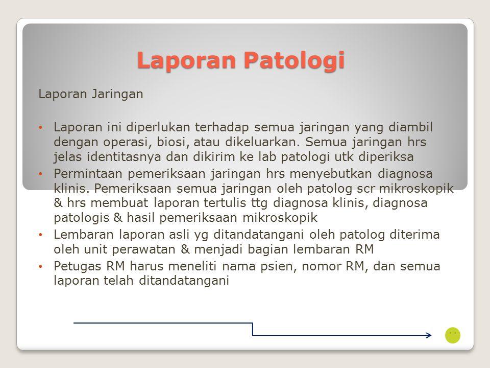 Laporan Patologi Laporan Jaringan
