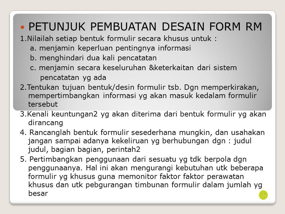 PETUNJUK PEMBUATAN DESAIN FORM RM