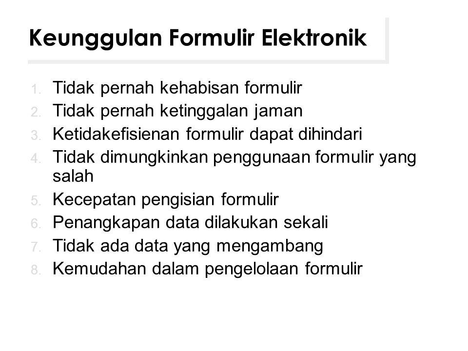Keunggulan Formulir Elektronik