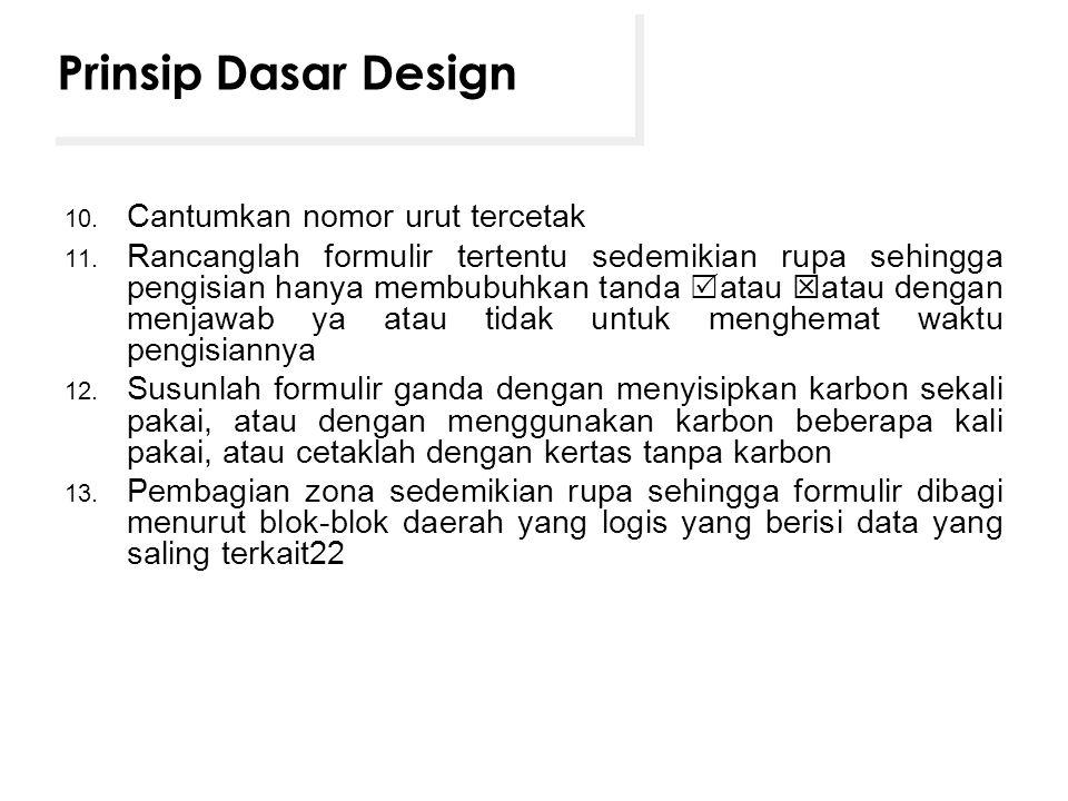 Prinsip Dasar Design Cantumkan nomor urut tercetak
