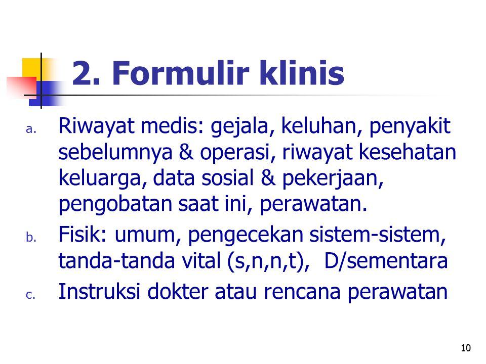 2. Formulir klinis