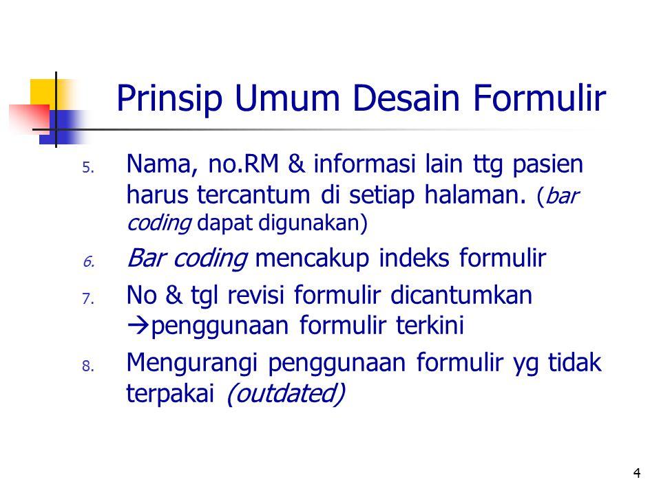 Prinsip Umum Desain Formulir