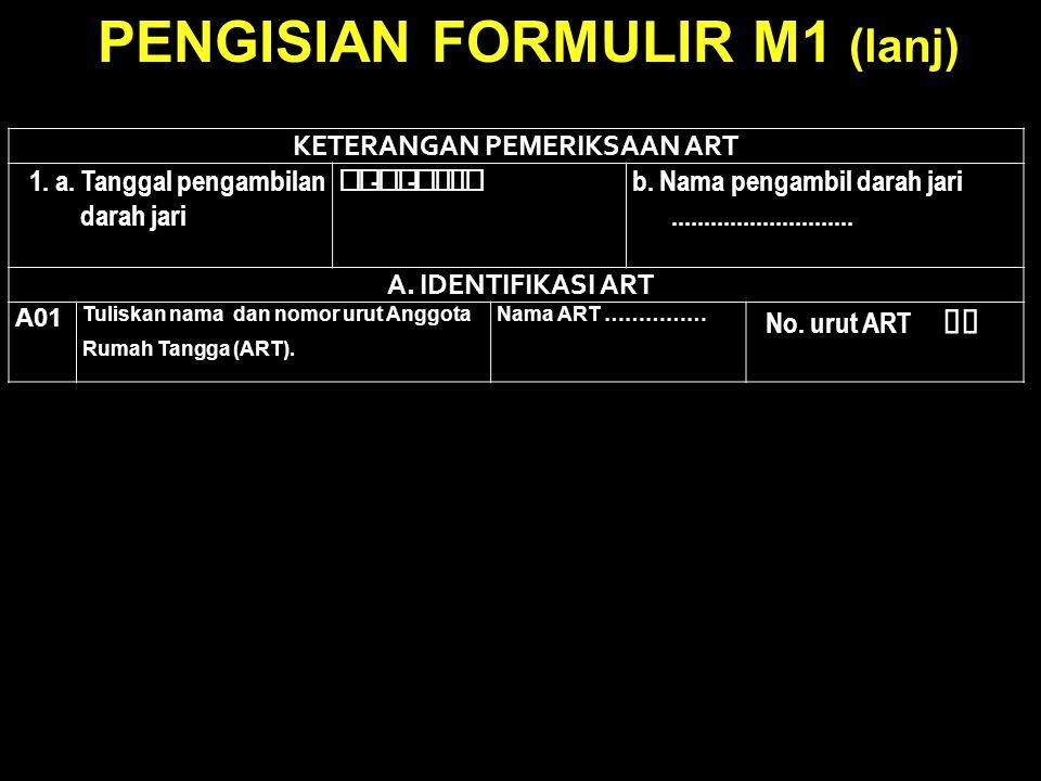 PENGISIAN FORMULIR M1 (lanj)