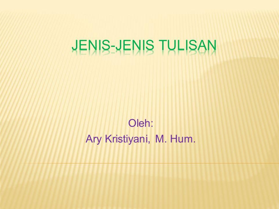 Oleh: Ary Kristiyani, M. Hum.