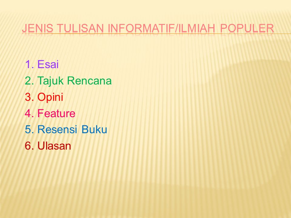 JENIS TULISAN INFORMATIF/ILMIAH POPULER