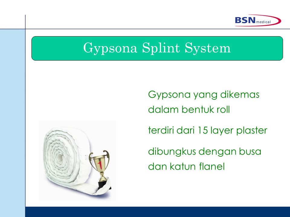 Gypsona Splint System Gypsona yang dikemas dalam bentuk roll