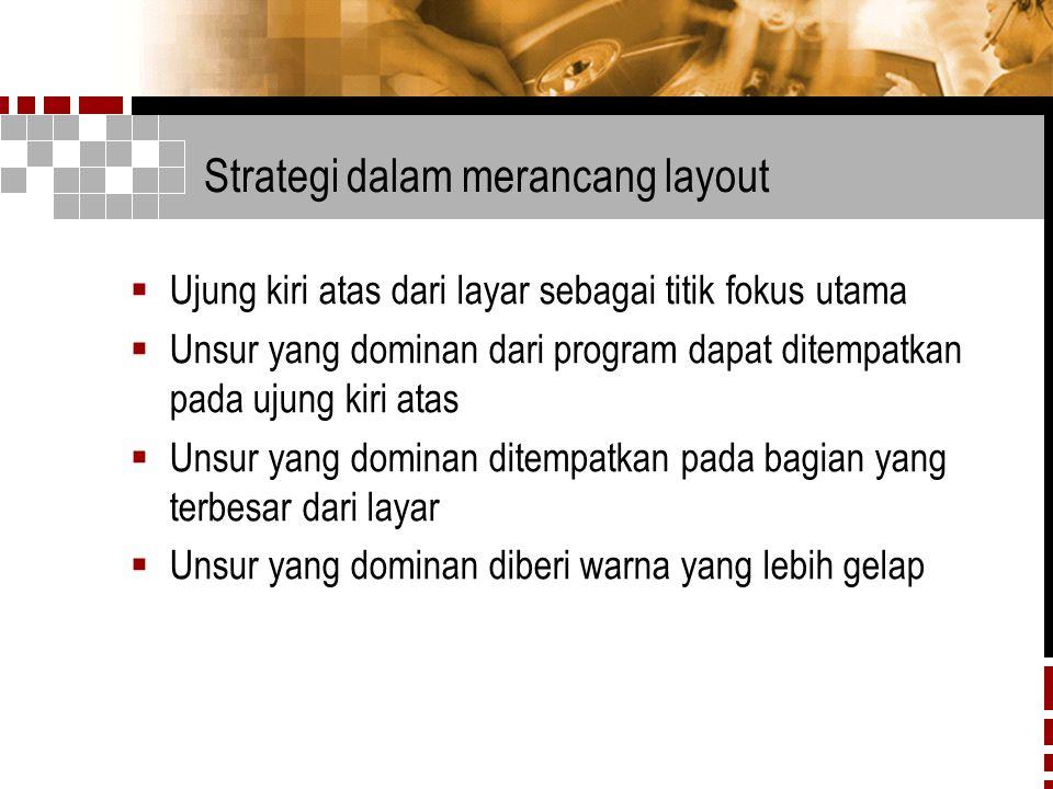 Strategi dalam merancang layout