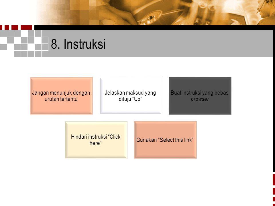 8. Instruksi Jangan menunjuk dengan urutan tertentu