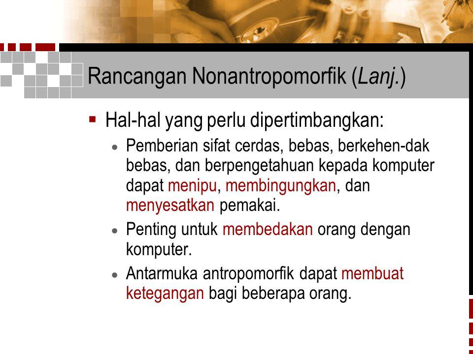 Rancangan Nonantropomorfik (Lanj.)
