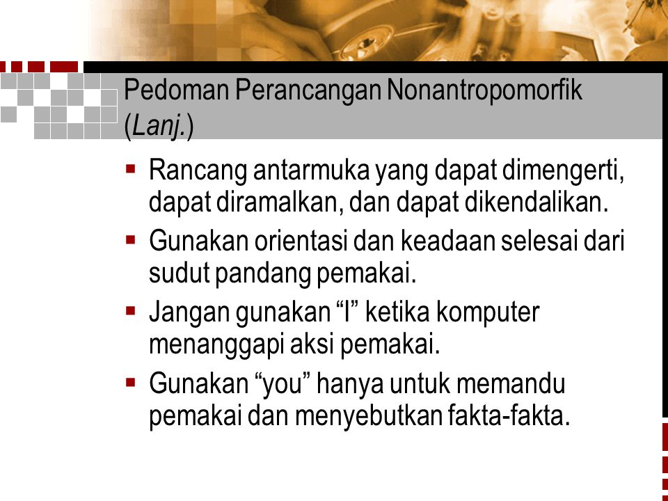 Pedoman Perancangan Nonantropomorfik (Lanj.)